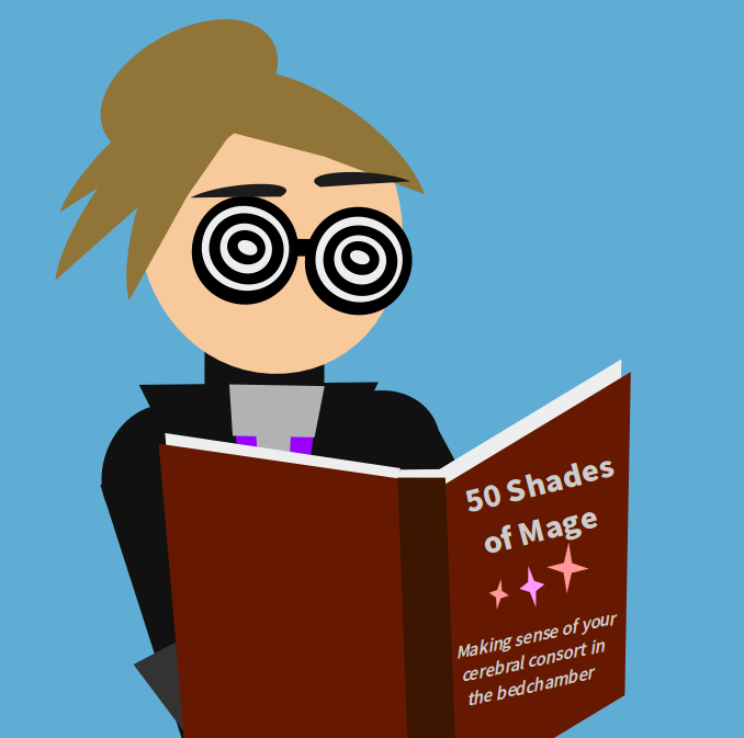 """warlock is reading - """"50 shades of Mage: making sense of your cerebral consort in the bedchamber"""""""